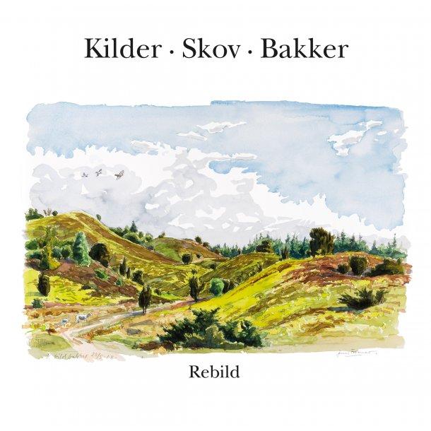 Kilder, Skov, Bakker - Rebild
